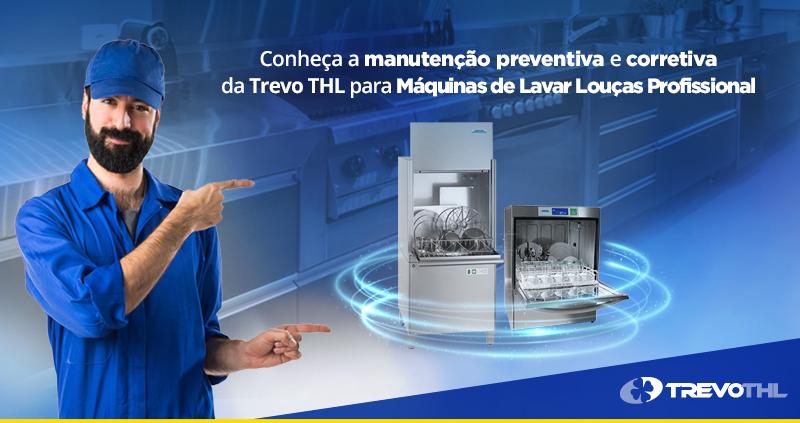 Conheça a manutenção preventiva e corretiva para Máquinas de Lavar Louças Profissional