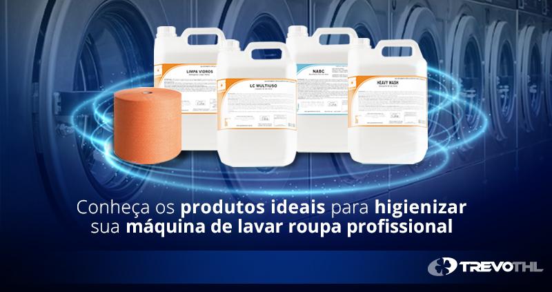 Conheça os produtos ideais para higienizar sua máquina de lavar roupas profissional.