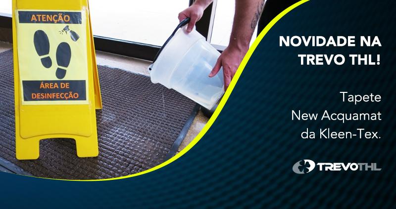 Tapete New Acquamat: novidade que permite a aplicação de produtos desinfetantes