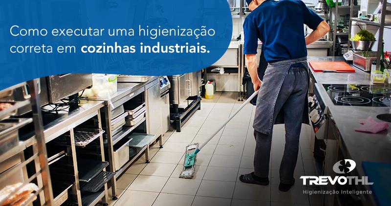 Como executar uma higienização correta em cozinhas industriais