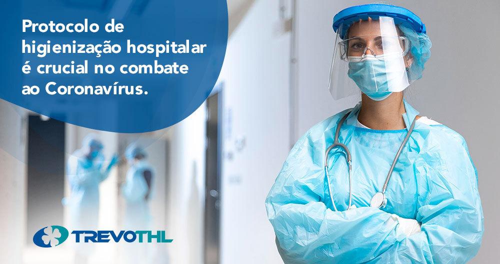 Protocolo de higienização hospitalar é crucial no combate ao Coronavírus