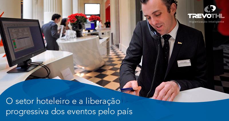 O setor hoteleiro e a liberação progressiva dos eventos pelo país